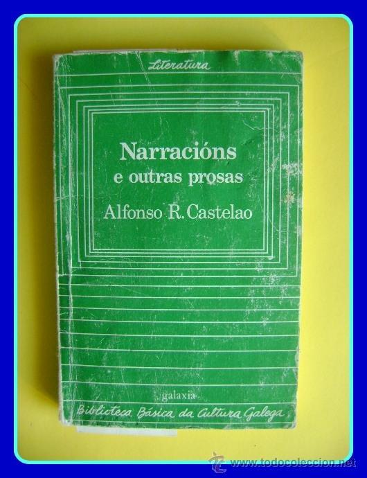LITERATURA GALEGA. CASTELAO, NARRACIÓNS E OUTRAS PROSAS (UN OLLO DE VIDRO + RETRINCOS). GALAXIA 1986 (Libros de Segunda Mano - Otros Idiomas)