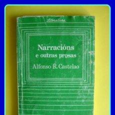 Libros de segunda mano: LITERATURA GALEGA. CASTELAO, NARRACIÓNS E OUTRAS PROSAS (UN OLLO DE VIDRO + RETRINCOS). GALAXIA 1986. Lote 40433215