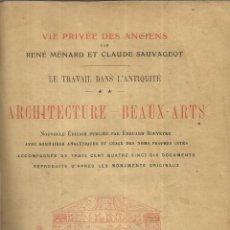 Libros de segunda mano: LIBRO EN FRANCÉS. ARCHITECTURE-COMMERCE. BEAUX-ARTS. R. MENARD. C. SAUVAGEOT. E. FLAMMARION. PARIS. . Lote 40468688