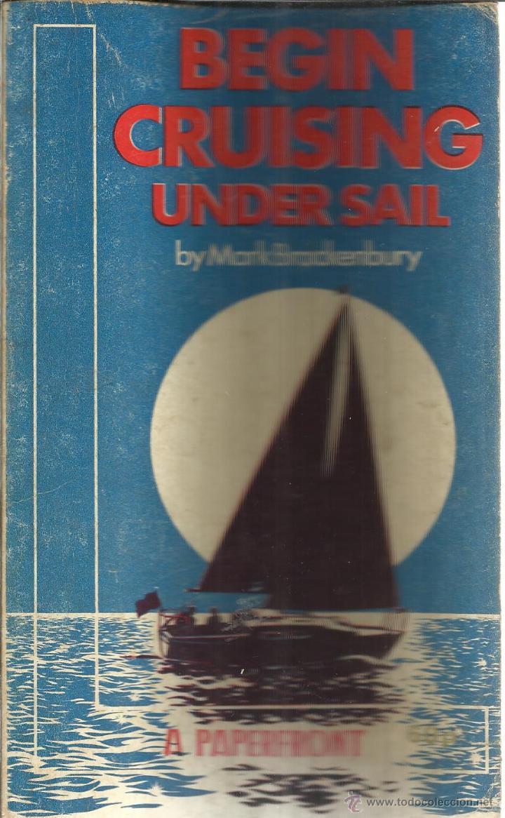 LIBRO EN INGLÉS. BEGIN CRUISING UNDER SAIL. MARK BRACKENBURY. A. PAPERFRONT. GB. 1975 (Libros de Segunda Mano - Otros Idiomas)