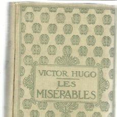 Libros de segunda mano: LIBRO EN FRANCÉS. LES MISÉRABLES. VICTOR HUGO. NELSON ED. TOMO II. PARIS. Lote 40499385