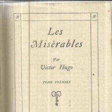 Libros de segunda mano: LIBRO EN FRANCÉS. LES MISÉRABLES. VICTOR HUGO. TOMO I. NELSON EDITORES. PARÍS. Lote 40564850