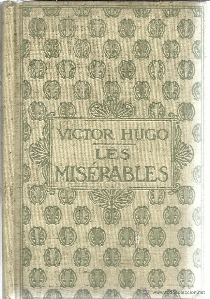Libros de segunda mano: LIBRO EN FRANCÉS. LES MISÉRABLES. VICTOR HUGO. TOMO III. NELSON EDITORES. PARÍS - Foto 2 - 40564861