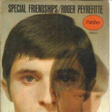 Libros de segunda mano: LIBRO EN INGLÉS. SPECIAL FRIENDSHIPS. ROGER PEYREFITTE. PANTHER BOOKS. G.B. 1958. Lote 40629347