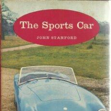 Libros de segunda mano: LIBRO EN INGLÉS. THE SPORTS CAR. JOHN STANFORD. LONDRES. 1962. Lote 40695110