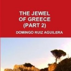 Libros de segunda mano: THE JEWEL OF GREECE PART 2. Lote 40745589