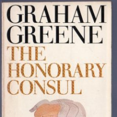 Libros de segunda mano: THE HONORARY CONSUL. GRAHAM GREENE. PENGUIN BOOKS. . Lote 40815984