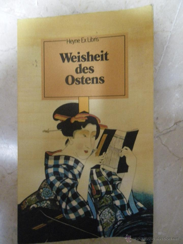 SABIDURÍA DE ORIENTE (EN ALEMÁN), CON ILUSTRACIONES (VER FOTOS ADICIONALES), 1978 (Libros de Segunda Mano - Otros Idiomas)