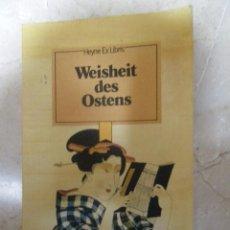 Libros de segunda mano: SABIDURÍA DE ORIENTE (EN ALEMÁN), CON ILUSTRACIONES (VER FOTOS ADICIONALES), 1978. Lote 41030347