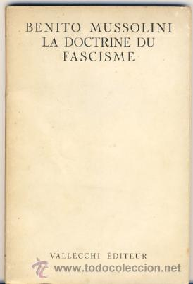 LA DOCTRINE DU FASCISME. BENITO MUSSOLINI. (Libros de Segunda Mano - Otros Idiomas)
