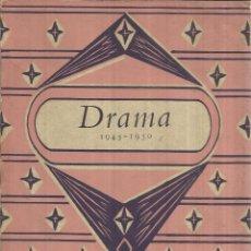 Libros de segunda mano: LIBRO EN INGLÉS. DRAMA 1945-1950. J.C. TREWIN. LONGMANS. LONDRES. 1951. Lote 41334767