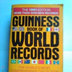 Libros de segunda mano: GUINNESS BOOK OF WORLD RECORDS 1991 LIBRO RECORD. Lote 40657688