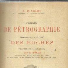 Libros de segunda mano: LIBRO EN FRANCÉS. PRÉCIS DE PÉTROGRAPHIE. H. FORIR. J. ROTHSCHILD, EDITEUR. PARIS. 1887. Lote 41395656