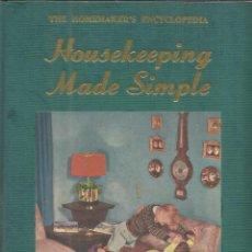 Libros de segunda mano: LIBRO EN INGLÉS. HOUSEKEEPING MADE SIMPLE. MIRIAM B. REICHI. NEW YORK. 1952. Lote 41500768