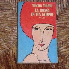 Libros de segunda mano - Milena Milani: La rossa di Via Tadino (Romanzo) - 41618829