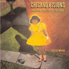 Libros de segunda mano: CHICANO VISIONS: AMERICAN PAINTERS ON THE VERGE. CHEECH MARIN. Lote 42088048