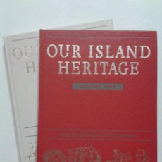 Libros de segunda mano: OUR ISLAND HERITAGE - VOLUME ONE & TWO - THE READER´S DIGGEST ASSOCIATION - 1990. Lote 42186924