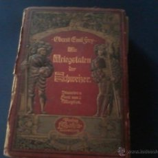Libros de segunda mano: LIBRO ANTIGUO LAS GUERRAS SUIZAS 1904 GRABADOS Y DESPLEGABLES EN ALEMAN. Lote 42196834