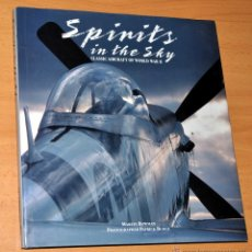 Libros de segunda mano: LIBRO EN INGLÉS: SPIRITS IN THE SKY - AVIONES DE LA 2ª GUERRA MUNDIAL - DE MARTIN BOWMAN - AÑO 1992. Lote 42598730