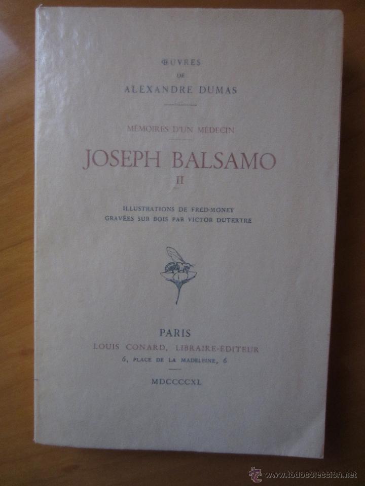 JOSEPH BALSAMO- MEMOIRES DÚN MEDECIN (TOMO II)-ALEXANDRE DUMAS-LOUIS CONARD -PARIS-1940 (Libros de Segunda Mano - Otros Idiomas)