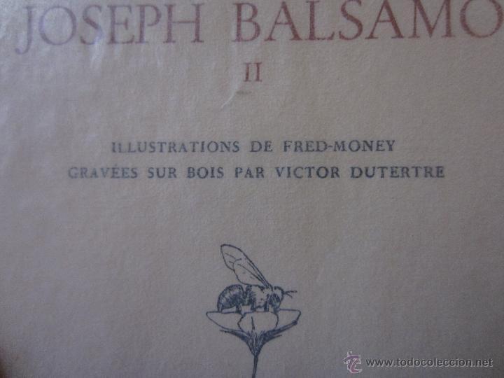 Libros de segunda mano: JOSEPH BALSAMO- MEMOIRES DÚN MEDECIN (TOMO II)-ALEXANDRE DUMAS-LOUIS CONARD -PARIS-1940 - Foto 2 - 42756132