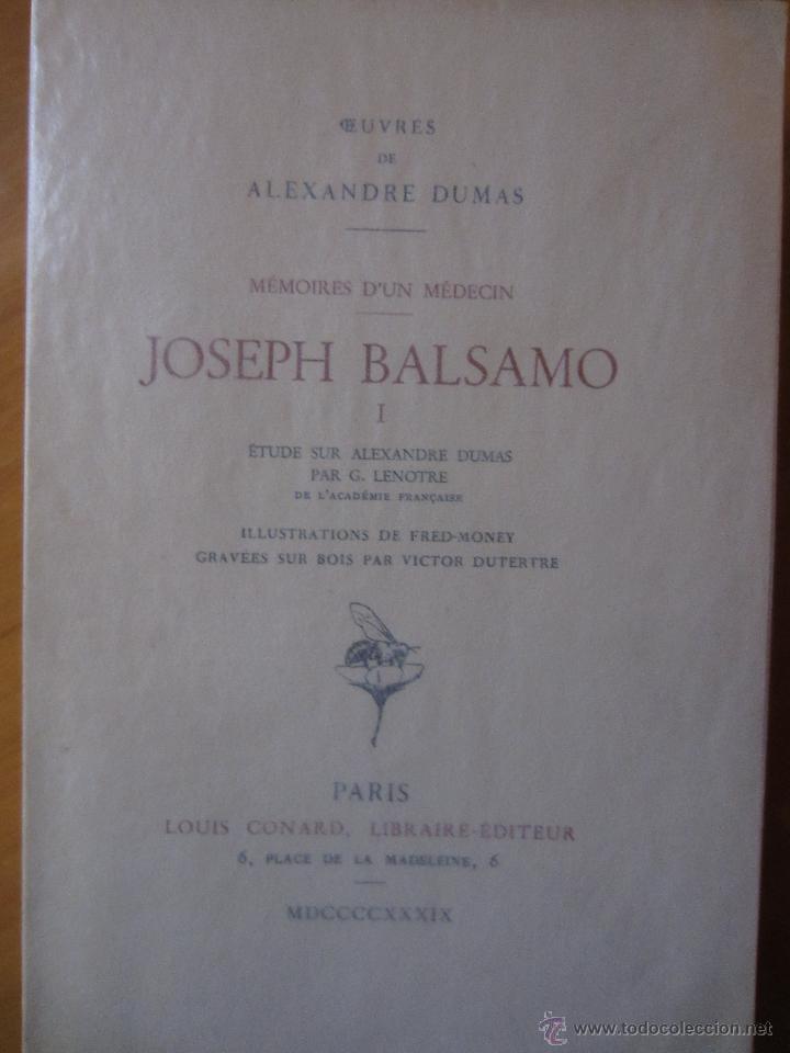 JOSEPH BALSAMO- MEMOIRES DÚN MEDECIN (TOMO I)-ALEXANDRE DUMAS-LOUIS CONARD -PARIS-1939 (Libros de Segunda Mano - Otros Idiomas)