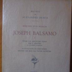 Libros de segunda mano: JOSEPH BALSAMO- MEMOIRES DÚN MEDECIN (TOMO I)-ALEXANDRE DUMAS-LOUIS CONARD -PARIS-1939. Lote 42756309