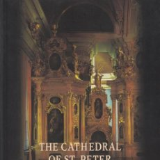 Libros de segunda mano: THE CATHEDRAL OF ST. PETER AND ST. PAUL THE BURIAL PLACE OF THE RUSSIAN IMPERIAL FAMILY. Lote 43071853