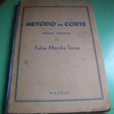 Libros de segunda mano: LIBRO MÉTODO DE CORTE FELISA MENDÍA TORRES. Lote 43501198