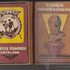 Libros de segunda mano: VIDES MODÉLIQUES - CARLES RAHOLA - EDITORIAL DALMAU CARLES 1934 / ILUSTRADO. Lote 43560786