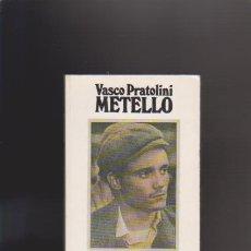 VASCO PRATOLINI - METELLO - EDICIONS 62 1978