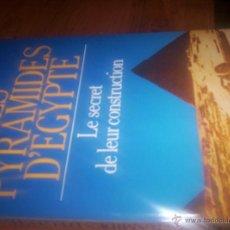 Libros de segunda mano - LES PIRAMIDES D'EGYPTE - MANUEL MINGUEZ - IDIOMA FRANCES - 1987 - 43686169