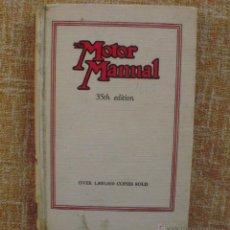 Libros de segunda mano: LIBRO THE MOTOR MANUAL, 35 EDICIÓN, EDITORIAL TEMPLE PRESS LIMITED, AÑO 1954, THE MOTOR, 304 PÁGINAS. Lote 44366887