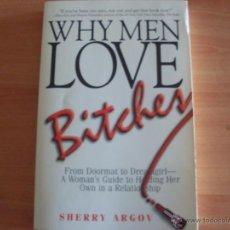 Libros de segunda mano: WHY MEN LOVE BITCHES (SHERRY ARGOV) EN INGLES (LB45). Lote 262817165