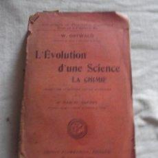 Libros de segunda mano: L¨EVOLUTION D¨UNE SCIENCE LA CHIMIE. Lote 45096471