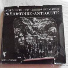 Libros de segunda mano: MONUMENTS DES TERRES BULGARES PREHISTOIRE - ANTIQUITE IVAN VENEDIKOV / NIKOLAI TODOROV. Lote 45122914