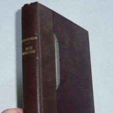 Libros de segunda mano: MARIE MADELEINE - RAYMOND-LEÓPOLD BRUCKBERGER (LA JEUNE PARQUE, 1952) - LIBRO EN FRANCÉS. Lote 45124296