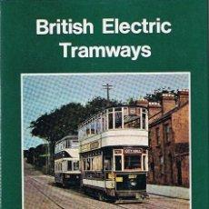 Libros de segunda mano: BRITISH ELECTRIC TRAMWAYS E. JACKSON - STEVENS . Lote 45275751