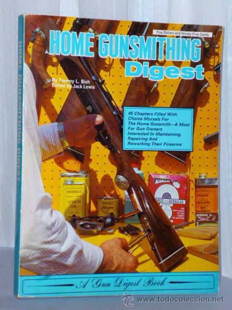 HOME GUNSMITHING DIGEST. (Libros de Segunda Mano - Otros Idiomas)