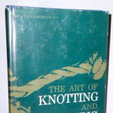 Libros de segunda mano: THE ART OF KNOTTING AND SPLICING. (EN INGLES, SOBRE NUDOS Y EMPALMES). Lote 46375950
