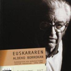 Libros de segunda mano: EUSKARAREN ALDEKO BORROKAN: EUSKALGINTZA ETA EUSKALARITZAKO IDAZL AN HAUTATUAK. 1956-1983 (ELKAR). Lote 46455023