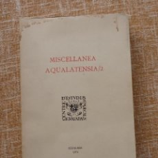 Libros de segunda mano: MISCELLANEA AQUALATENSIA 2, AÑO 1974, CENTRO DE ESTUDIOS COMARCALES DE IGUALADA, ESCRITO EN CATALÁN. Lote 46998909
