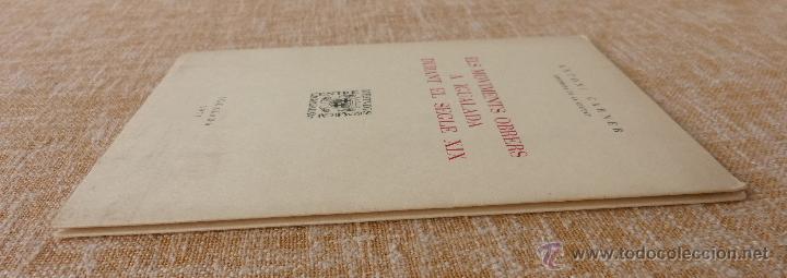Libros de segunda mano: Els moviments obrers a Igualada durant el Segle XIX, Antonio Carner, Igualada, año 1971, En Catalán - Foto 2 - 47016337