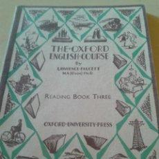 Libros de segunda mano: THE OXFORD ENGLISH COURSE - READING BOOK THREE - LAWRENCE FAUCETT - 1948, . Lote 47110879