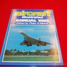 Libros de segunda mano: AIRCRAFT, ILUSTRATED ANNUAL 1985. Lote 47121284