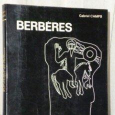 Libros de segunda mano: BERBÈRES. AUX MARGES DE L'HISTOIRE.. Lote 47259954