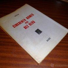 Libros de segunda mano: CINCUENTA HOMES POR DEZ REÁS. CASTELAO. - ED. GALAXIA. (1969). Lote 47313017