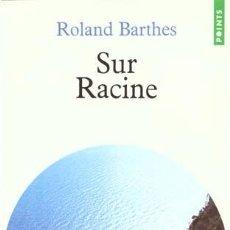 Libros de segunda mano: SUR RACINE - ROLAND BARTHES, 1963 EDITIONS DU SEUIL. Lote 47329178