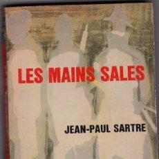 Libros de segunda mano: LES MAINS SALES - JEAN PAUL SARTRE. Lote 47358469