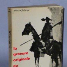 Libros de segunda mano: LA GRAVURE ORIGINALE AU XX SIÈCLE. . Lote 47380386